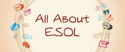 All about ESOL
