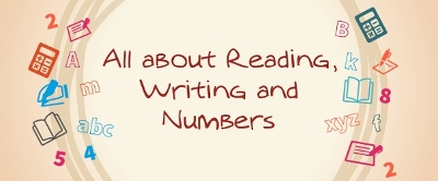 All about about reading, writing and numbers