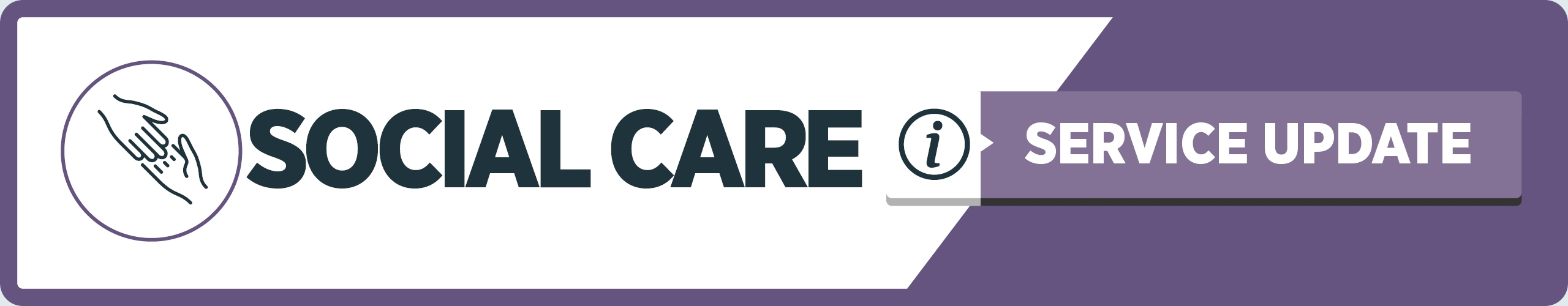 Social Care Updates