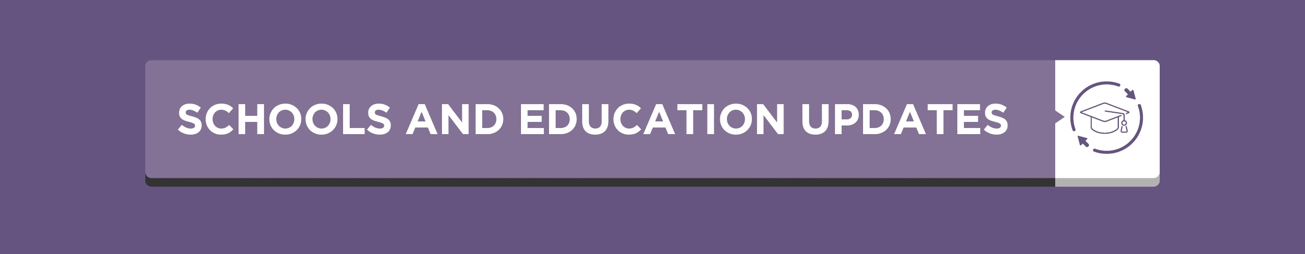 Schools and Education Updates
